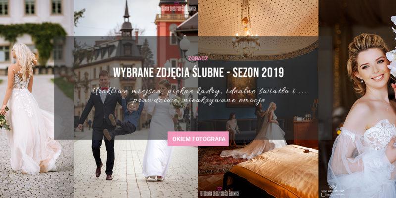 Moim okiem - najlepsze zdjęcia ślubne 2019